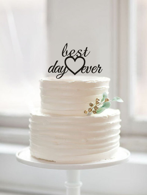 Best Day Ever Cake Topper with Heart, Rustic Cake Topper for Wedding ...