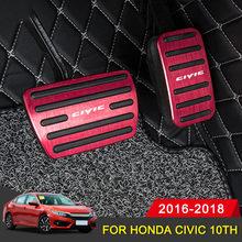Pédale de frein à gaz en aluminium pour Honda Civic 10th 2016 2017 2018, avec couvercle antidérapant, accessoires de style