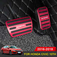 For Honda Civic 10th 2016 2017 2018 Aluminum Car Accelerator Gas Brake pedal Non Slip Pedal Plate Pads Cover Accessories Styling