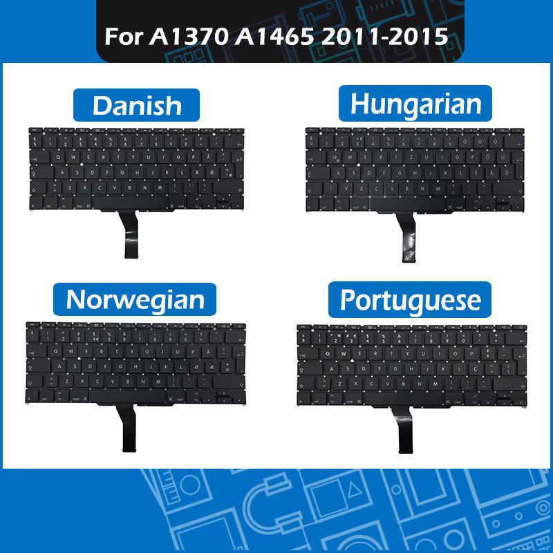 """ใหม่สำหรับ Macbook Air 11 """"A1370 A1465 เปลี่ยนคีย์บอร์ด PT ภาษาโปรตุเกสคำ DK ภาษาสวีดิชคำไม่มีตุรกี HU ภาษาฮังกาเรี่ยนรูปแบบ 2011-2015"""
