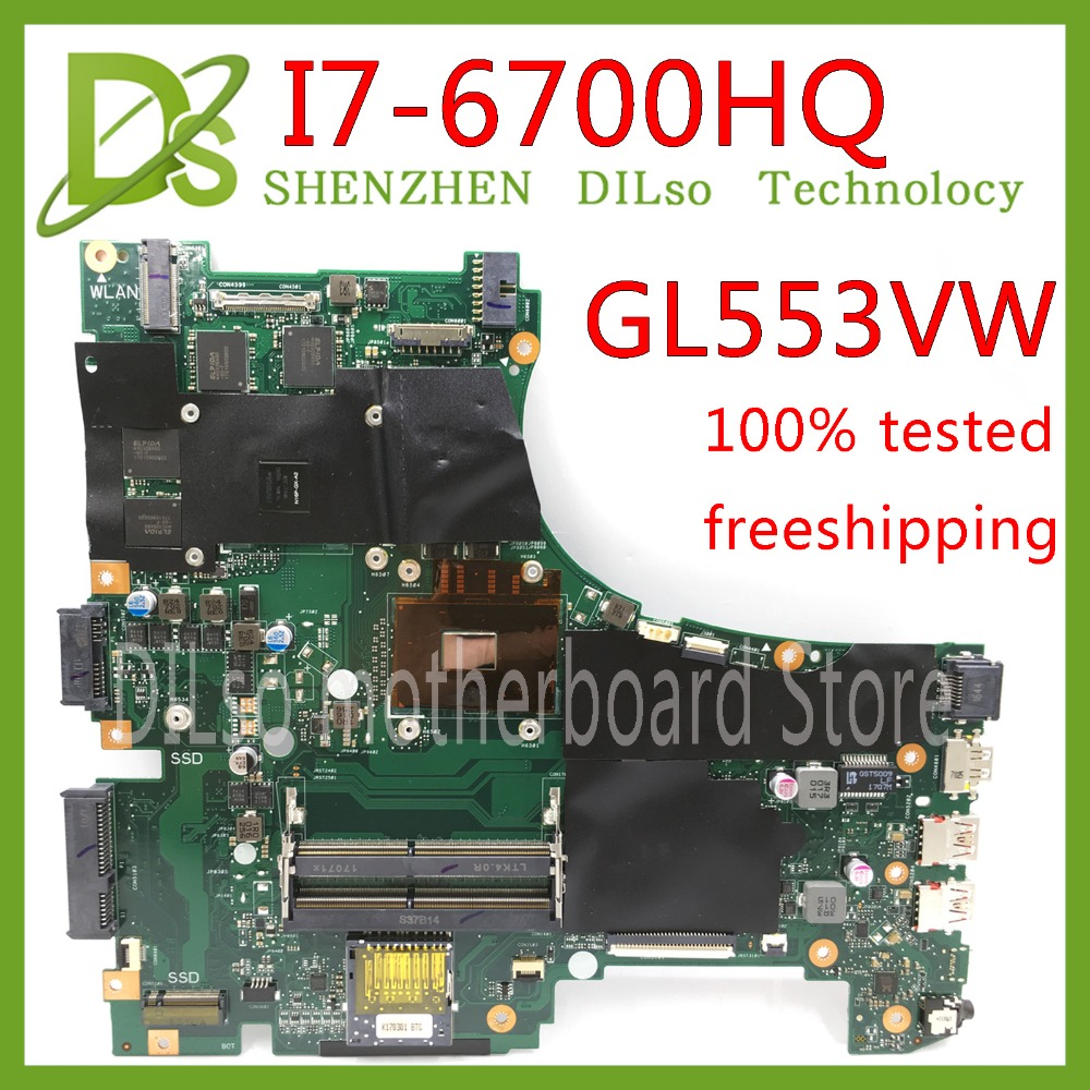 KEFU ASUS I7-6700hq-Test GL553VW Laptop for Fx53v/Fx53vw/Zx53v/Zx53vw Mainboard Original