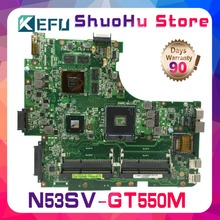 цена на KEFU For ASUS N53SV N53S N53SN N53SM GT550M 2GB N12P-GT-A1 laptop motherboard tested 100% work original mainboard