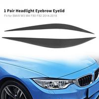2Pcs Car Headlight Eyebrow Eyelid Trim Strip for BMW M3 M4 F80 F82 2014 2015 2016 2017 2018 Real Carbon Fiber Accessories