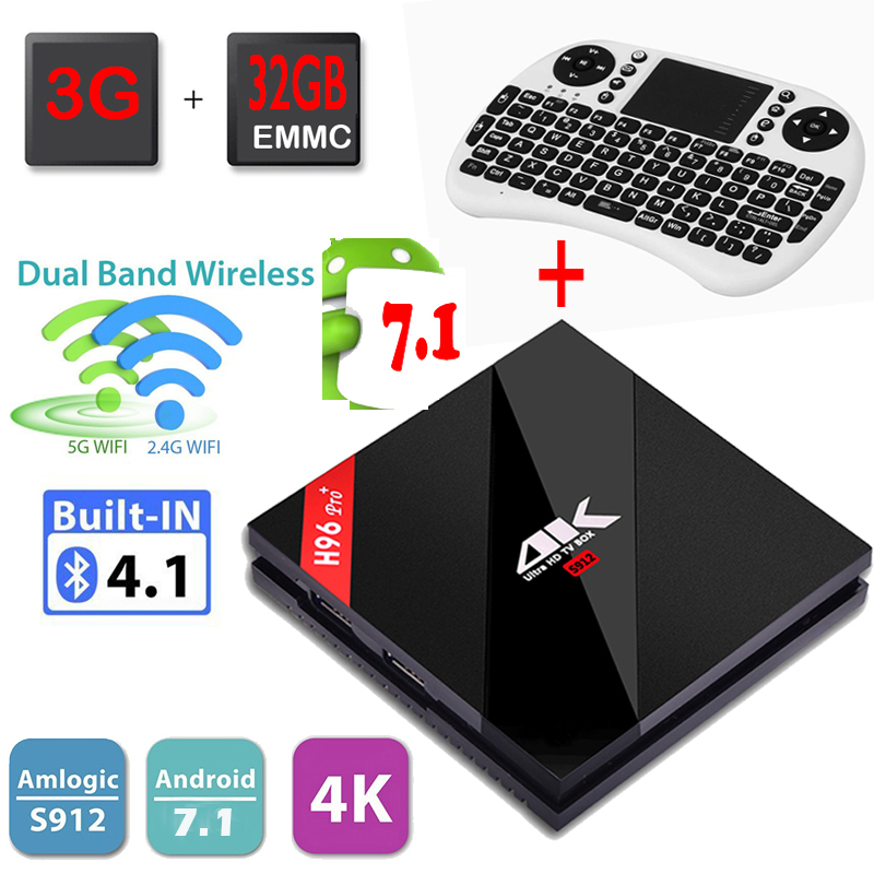 H96 Pro+ Android Tv Box 4K Amlogic S912 Octa core 3GB 32GB Android 7.1 Tv Box Dual WiFi BT4.1 HDMI 2.0 1000M LAN+I8 Keyboard m8 fully loaded xbmc amlogic s802 android tv box quad core 2g 8g mali450 4k 2 4g 5g dual wifi pre installed apk add ons