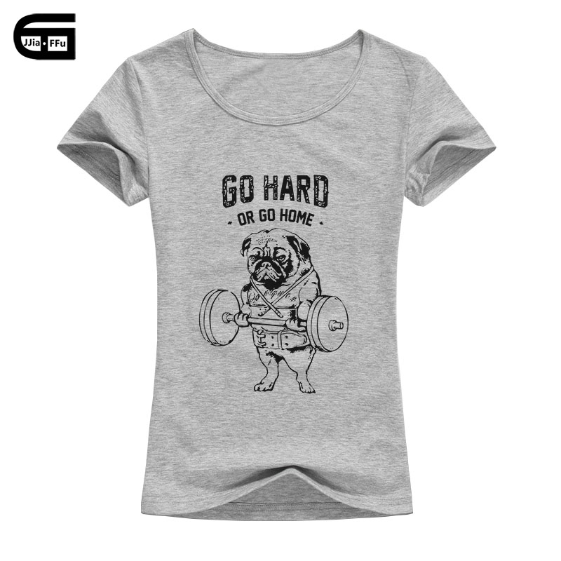 Go Hard Or Go Home Animal Pug Design Women's Fashion Printed T shirt Short Sleeve Lady Slim Funny Tops/Tee B181