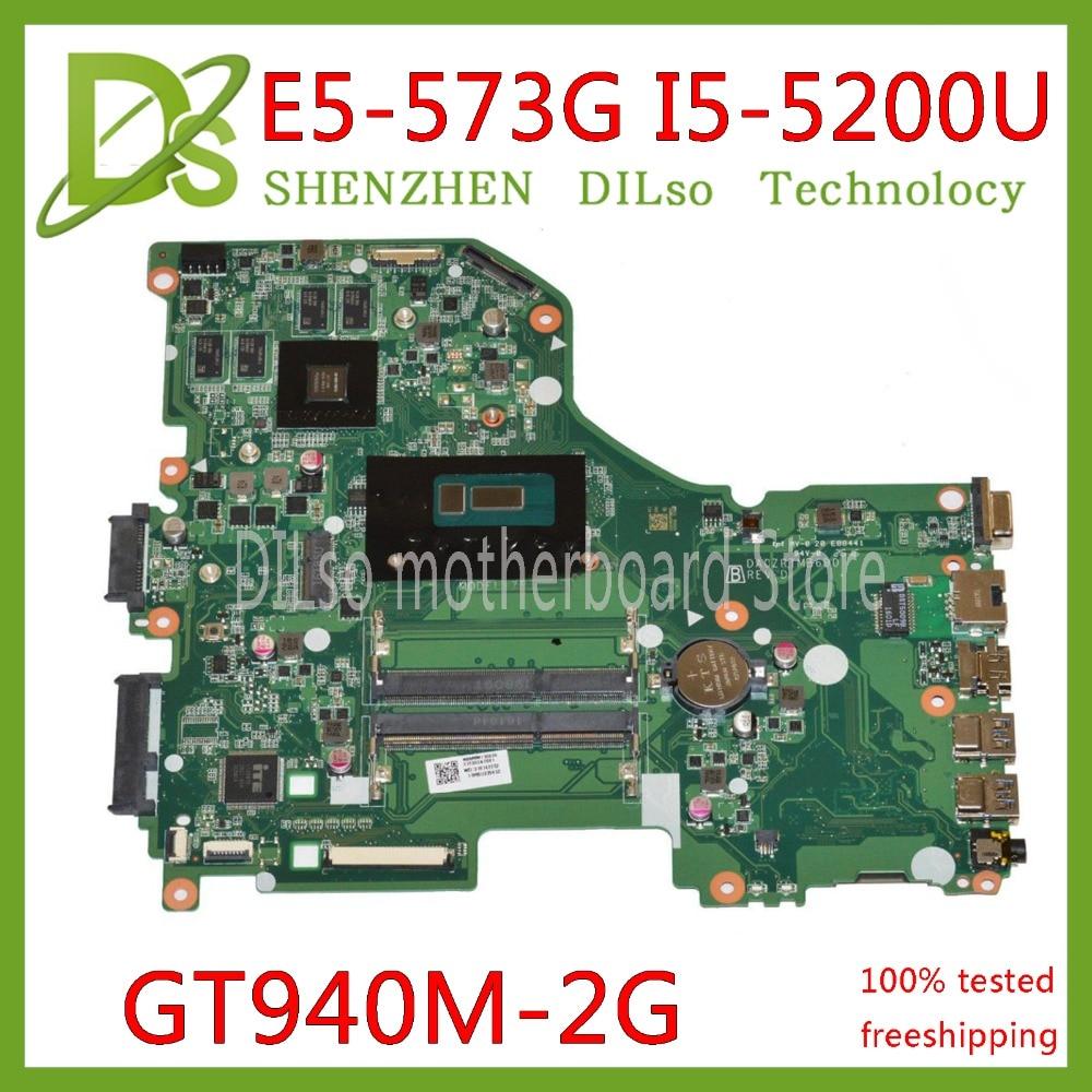 KEFU E5 573G mainboard For Acer Aspire E5 573G E5 573G 58XK Motherboard I5 5200U GT940M 2GB DA0ZRTMB6D0 Test work 100% original