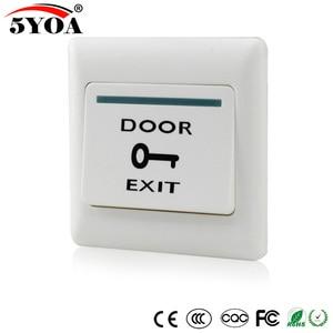 5YOA Door Exit Button Release