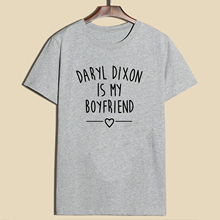 2017 New Daryl Dixon Is My Boyfriend T-shirt Women's Fashion The The Walking Dead Tops Tee Shirts Tumblr Clothing Girl Tshirt