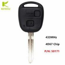 KEYECU BRAND NEW Remote Key 2 Button 433 mhz 4D67 Chip voor Toyota RAV4 Prado Tarago Avensis Kluger P/ n: 50171 Ongesneden Blade TOY43