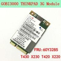 Gobi3000 MC8355 FRU 60Y3257 GPS 3 G Tarjeta WWAN W530 T430 X230 T430 L420 L530 T420i