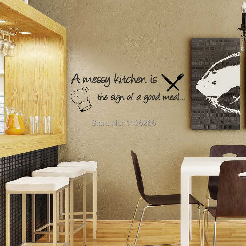 Messy Kitchen Quotes: A Messy Kitchen The Sign Of A Good Meal Quote Wall Decal