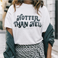 2017 estilo del verano t-shirt camiseta de los hombres MÁS caliente que EL INFIERNO Impreso de manga corta camiseta de los hombres tops vetement femme camisetas mujer