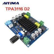 Aiyima TPA3116 Numérique Audio Conseil Amplificateur Double Canal TPA3116D2 amplificador 120WX2