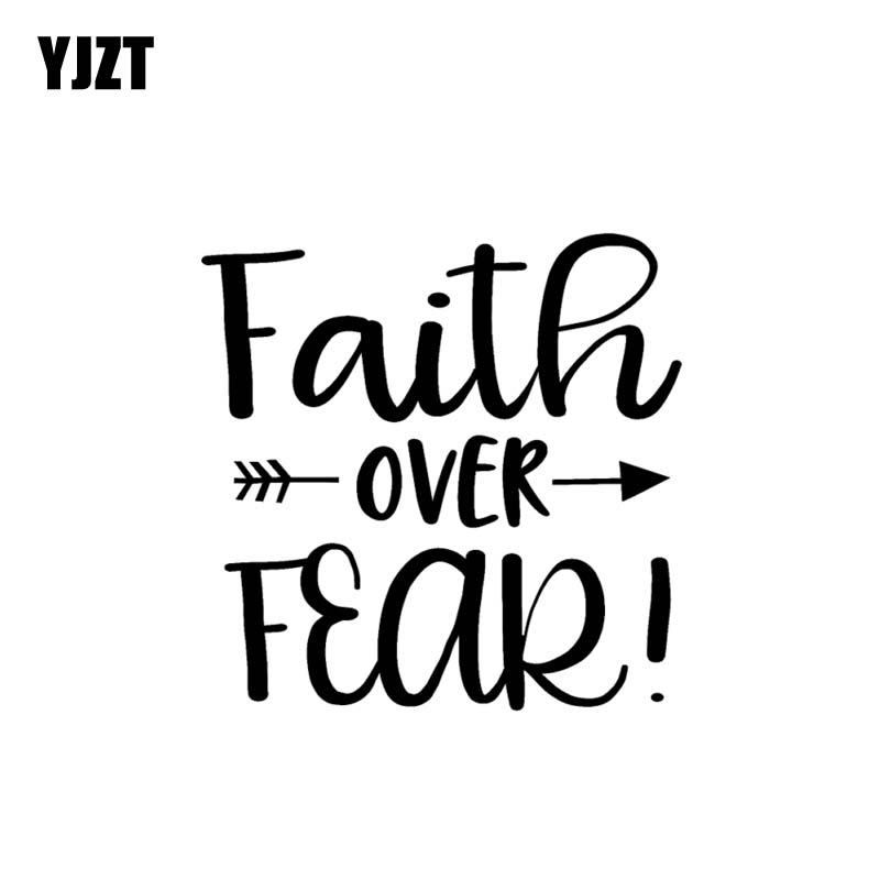 Yjzt 13 5cm13 3cm Arrow Vinyl Decal Faith Over Fear Car Sticker