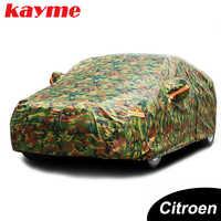 Kayme водонепроницаемые камуфляжные автомобильные чехлы для улицы, защита от солнца, чехол для Citroen c3 5 c4 Picasso elysee c4l