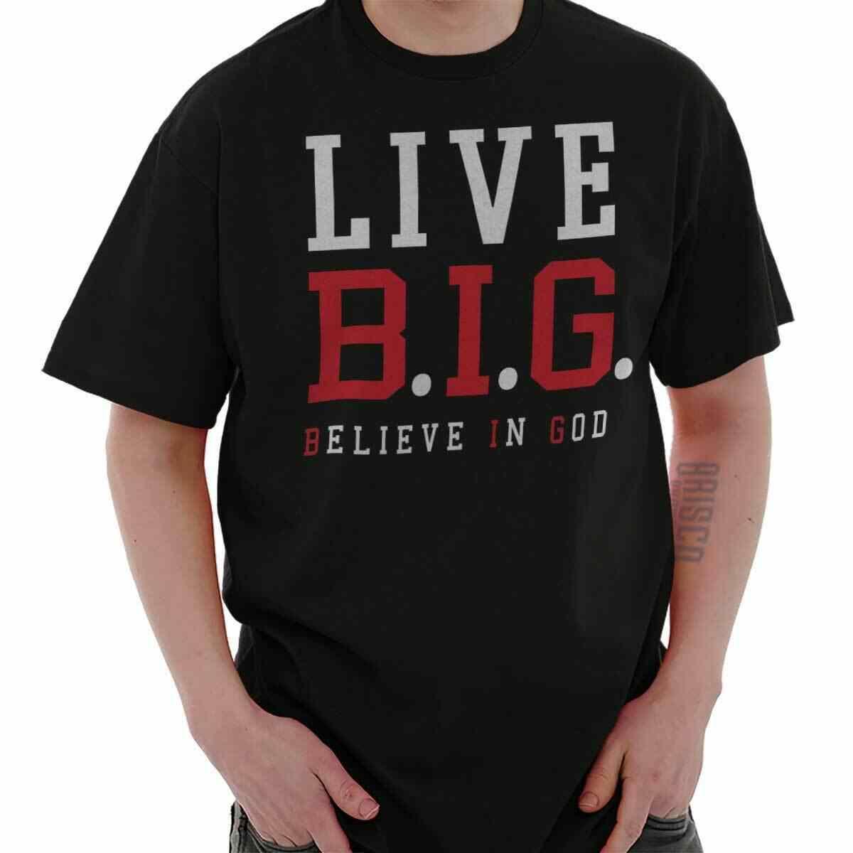 Live BIG Believe in God рубашка с религиозным рисунком религиозный подарок футболка 2019 Красивые футболки модный стиль Мужская футболка 100% хлопок Классическая футболка