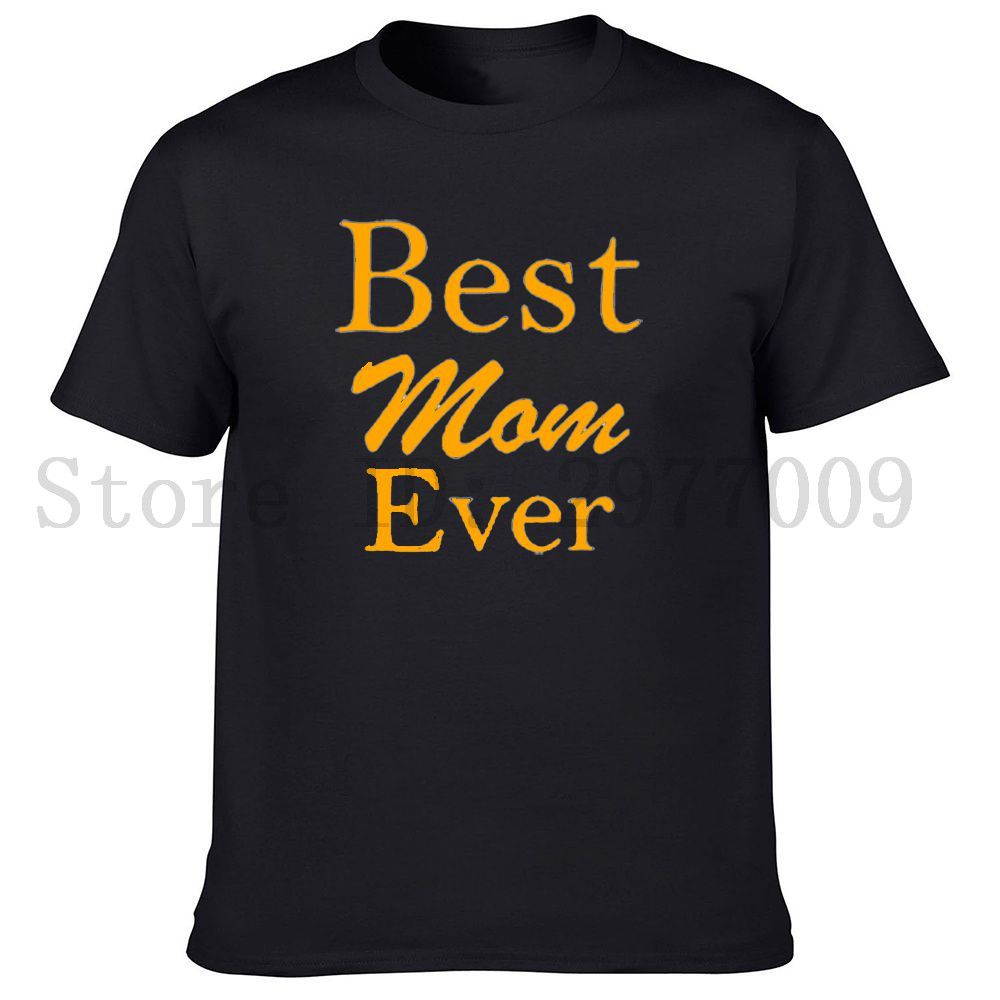 Design t shirt rewang - Best Mom Ever Words Quotes Family Mother Creative Design Mother S Day Comfortable 100 Cotton Newborn Soft Men S Print T Shirts