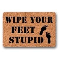 Entrance Floor Mat Non slip Wipe Your Feet Stupid Door Mat Outdoor Indoor Rubber Mat Non woven Fabric Top 18 x 30 Inch