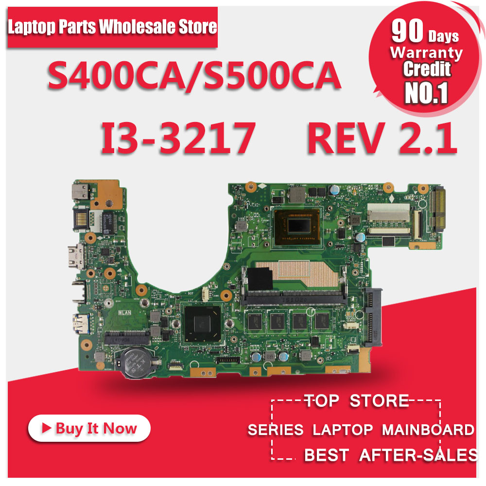 For ASUS S400CA s500ca Laptop motherboard S400CA mainboard REV2.1 i3-3217u Integrated 100% tested laptop motherboard for toshiba a205 a200 v000108040 integrated ddr2 mainboard full tested free shipping