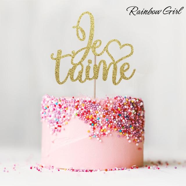 Je Taime Cake Topper Glitter Paris Theme Wedding Decor Anniversary