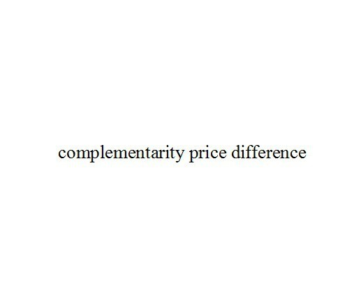 complementarity price difference