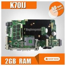for ASUS K70IJ Laptop Motherboard DDR2 478 Socket 2GB Memory mainboard 100% tested