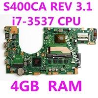 S400CA i7 3537 CPU 4G Motherboard REV3.1 For ASUS S500CA S400C S400CA Laptop motherboard S400CA Mainboard S400CA Motherboard