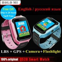 Новинка 2017 года Q528 Y21 Сенсорный экран Дети GPS часы с Камера Освещение Смарт-часы сна Мониторы GPS sos детские часы PK Q60