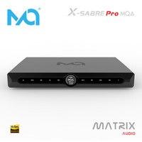 MATRIX X SABRE Pro MQA XSP Master Digital Audio Hifi Music Decoder DAC ES9311 XMOS XU216 USB IIS Optical PCM DSD Decorder