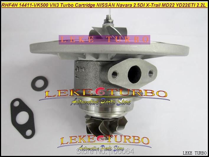 Free Ship Turbo Cartridge CHRA RHF4H VN3 14411-VK500 14411-VK50B 14411 VK500 For Nissan Navara MD22 2.5L X-Trail YD22ETI 2.2L free ship turbo for nissan terrano ii pathfinder 01 05 td27ti 2 7l gt2052s 722687 14411 7f411 722687 5001s turbocharger gaskets