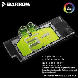 BARROW Water Block use for NVIDIA RTX 2080Ti/2080 Founders Edition/Reference Edition/Full Cover GPU Block Support Backplate RGB