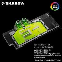 バロー水ブロック使用 nvidia の rtx 2080ti/2080 創設者版/参照版/フルカバー gpu ブロックサポートバックプレート rgb