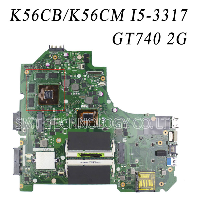 K56Cb Laptop Motherboard With i5 CPU k56CM REV2.0 Mainboard Non-Integrated Graphics GT740 fully tested g41 motherboard fully integrated core 775 cpu ddr3 ram belt 4 vxd ide usb 100% tested perfect quality