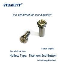 Stradpet titanium終了ボタン、中空 & soildタイプ高輝度でヴァイオリンとヴィオラのためと銃グレー