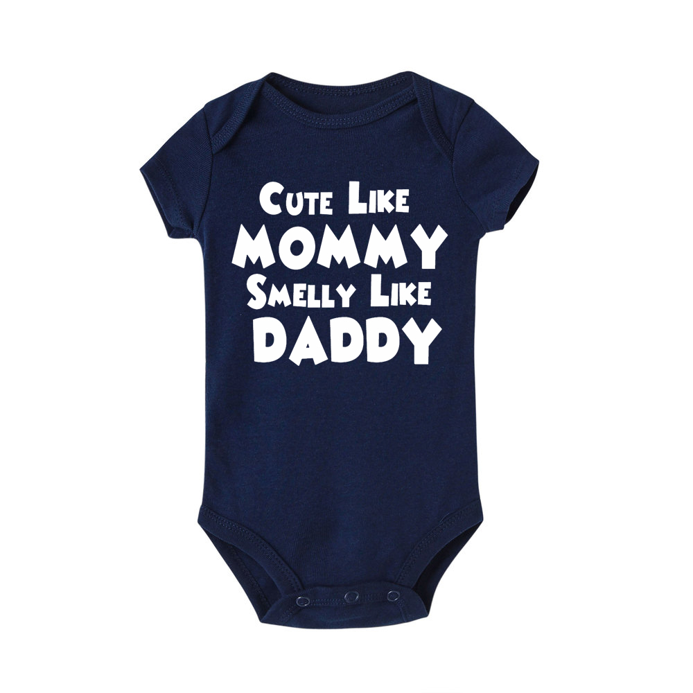 Cute Like Mummy Smelly Like Daddy Baby Romper Summer Baby Girl Jumpsuit Kids Baby Outfits Clothing Short Sleeve Onesie Baby