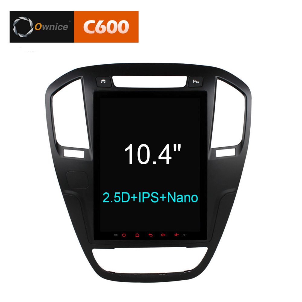 10.4 Ownice C600 Octa Core Android 6.0 Car DVD Player for Buick Regal 2009 2013 opel insignia gps head units radio stereo 4G
