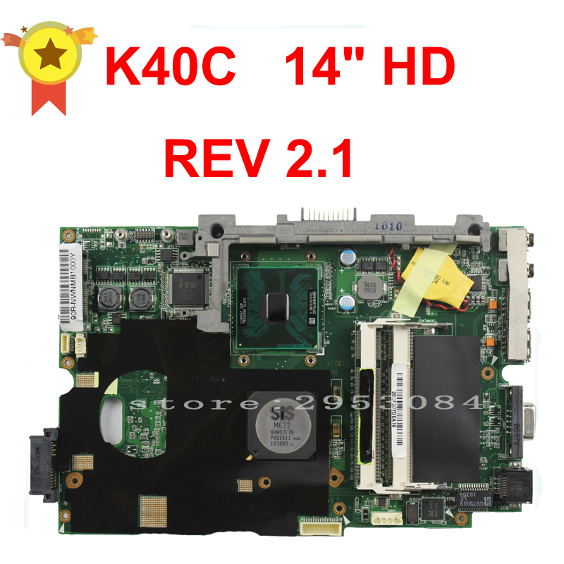 For Asus K40C Laptop Motherboard Mainboard Tested Well and Fully Working laptop motherboard for hp dv4 698395 001 system mainboard fully tested and working well