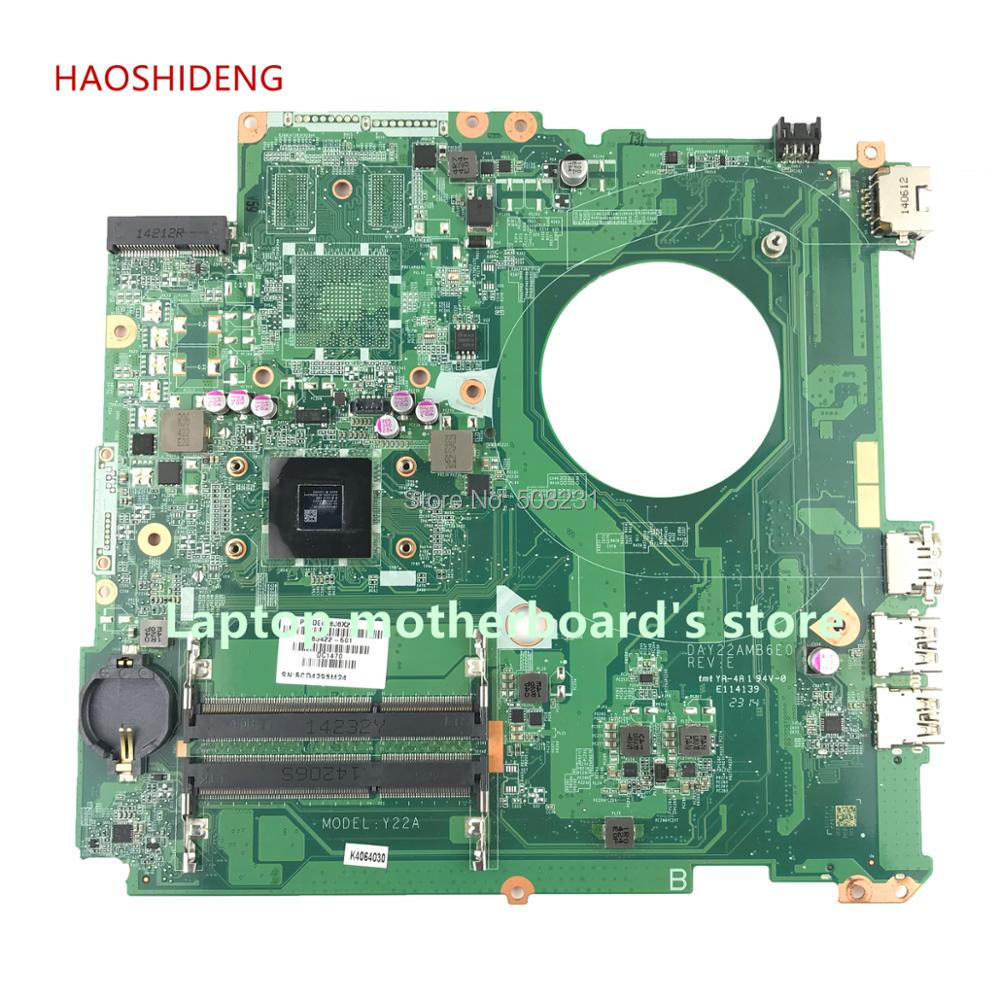 HAOSHIDENG 763422-501 763422-001 DAY22AMB6E0 Y22A for HP PAVILION 17-F 17Z-F motherboard with A8-6410 CPU fully Tested original 762531 501 for hp pavilion 15 p series laptop motherboard day22amb6e0 rev e a8 6410 2g 100