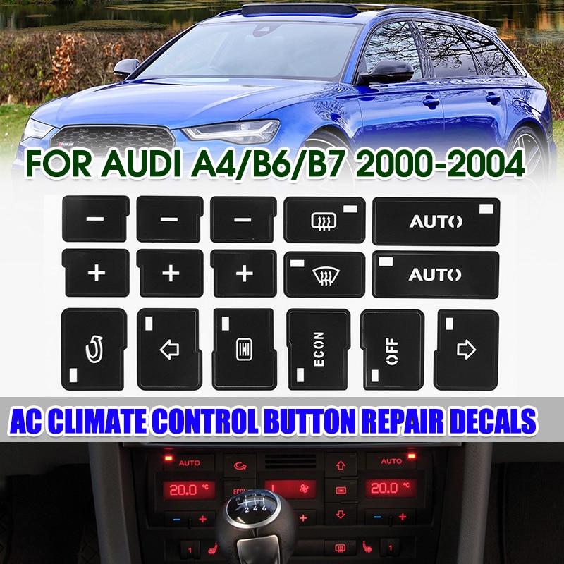 A4 B6 B7 Car Air Condition AC Climate Control Button Repair Stickers Decals For Audi A4 B6 B7 2000 2001 2002 2003 2004