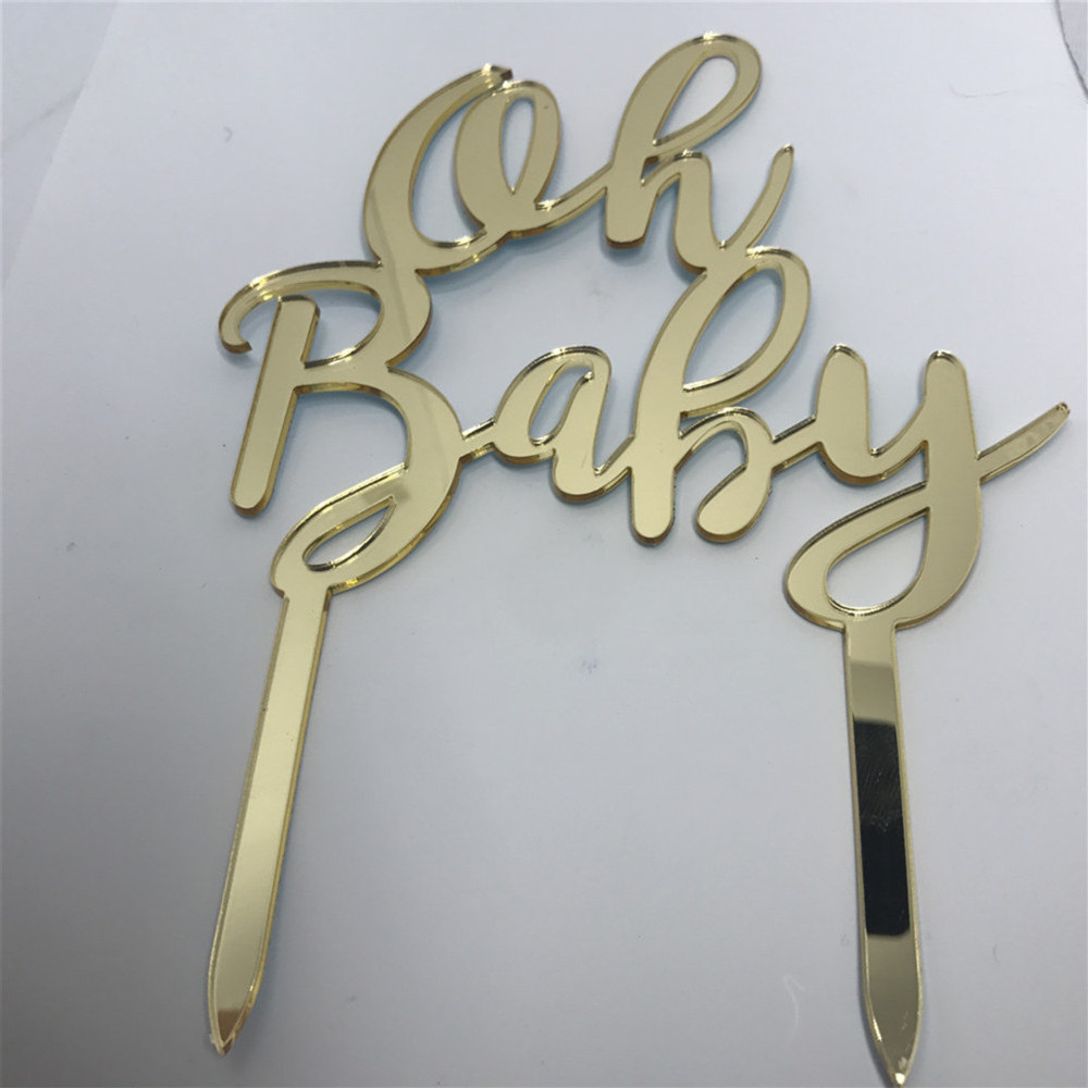 Free Shipping Oh Baby Cake Topper for Baby Shower Cake Decoration Mirror Glod/Silver Color Acrylic Cake Topper Supplies