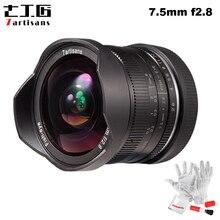 7 אומנים 7.5mm F2.8 Fisheye עדשת 180 תואר זווית תחול על כל אחת סדרת עבור Fuji Canon E הר מיקרו 4/3 מצלמה ראי