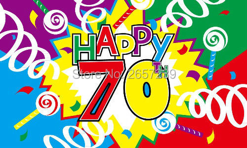 Happy 70th Birthday Flag 150X90CM Banner 3x5 FT 100D Polyester Brass Grommets Custom005 Free Shipping
