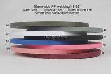 3/8''inch(10mm)wide 50 yards long a roll Polypropylene webbing (48-55)
