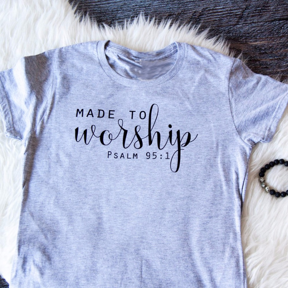 Maß Anbeten t-shirt Christian 90 s frauen fashion tees baumwolle unisex tops zitieren hemd slogan vintage t-shirt heißer verkauf kunst tees