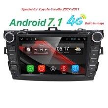 8 дюймов Android7.1 Автомобильный мультимедийный плеер для 2007-2011 Toyota Corolla емкостный сенсорный 4 ядра HD 1024*600 автомобилей dvd-плеер OBD BT