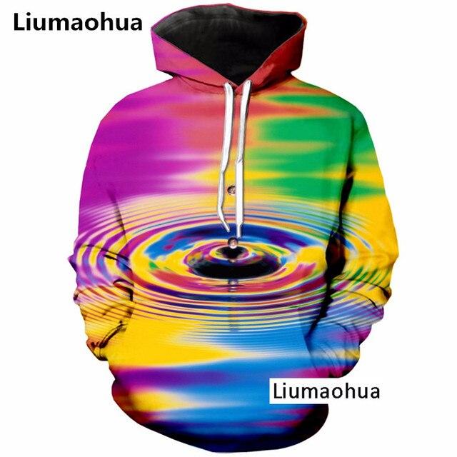 db0f4a01cb2a Liumaohua Colorful A Drop Of Water 3D Print Hooded Sweatshirt Men s Clothing  Fashion Hoodie Sweatshirt Unisex Hoodies