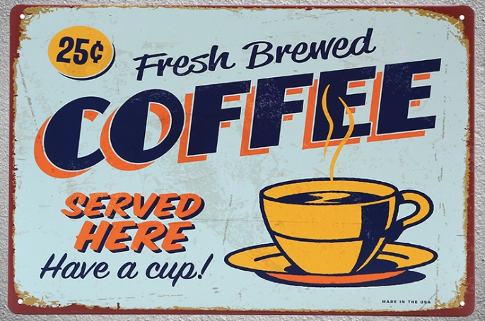 1 piece Fresh Brewed Coffee Served Here Shop sign Tin Plate Sign wall Room man cave Decoration Art Dropshipping Poster metal