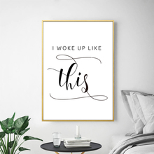 I Woke Up Like Quote Prints Modern Wall Art Canvas Painting Personalized English Poster Room Decor Pictures HD2406B