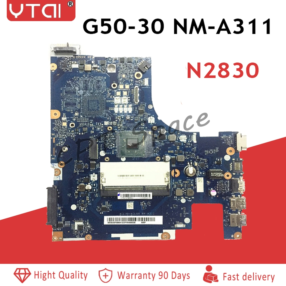 Carte principale ACLU9/ACLU0 NM-A311 pour Lenovo G50 G50-30 carte mère d'ordinateur portable DDR3 CPU: N2820 N2830 100% testé intact