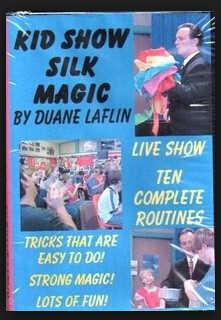 Duane Laflin-Kid Show di Seta Magia Trucchi di Magia-Magia